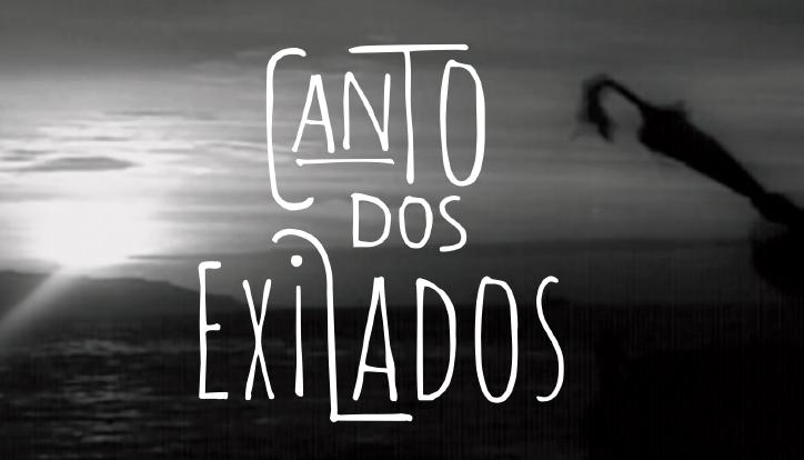 <p>Identidade visual para série de filmes Canto dos Exilados dirigidos por Leonardo Dourado</p>